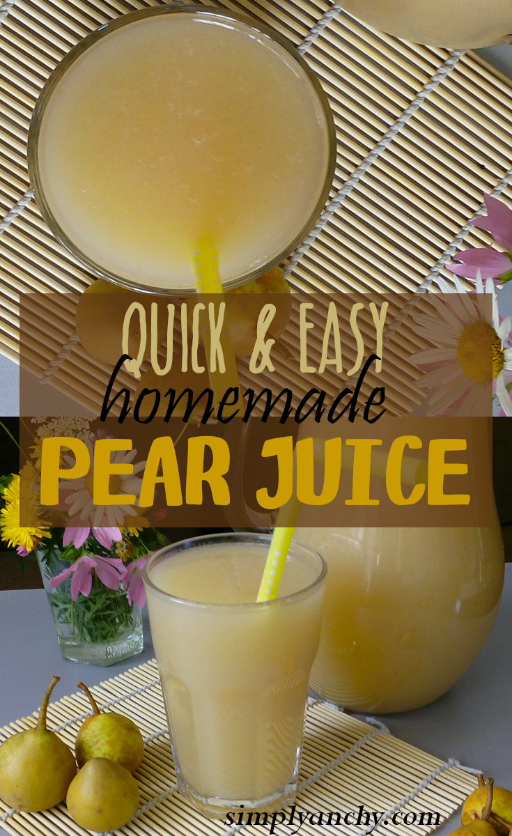 Quick and easy homemade pear juice