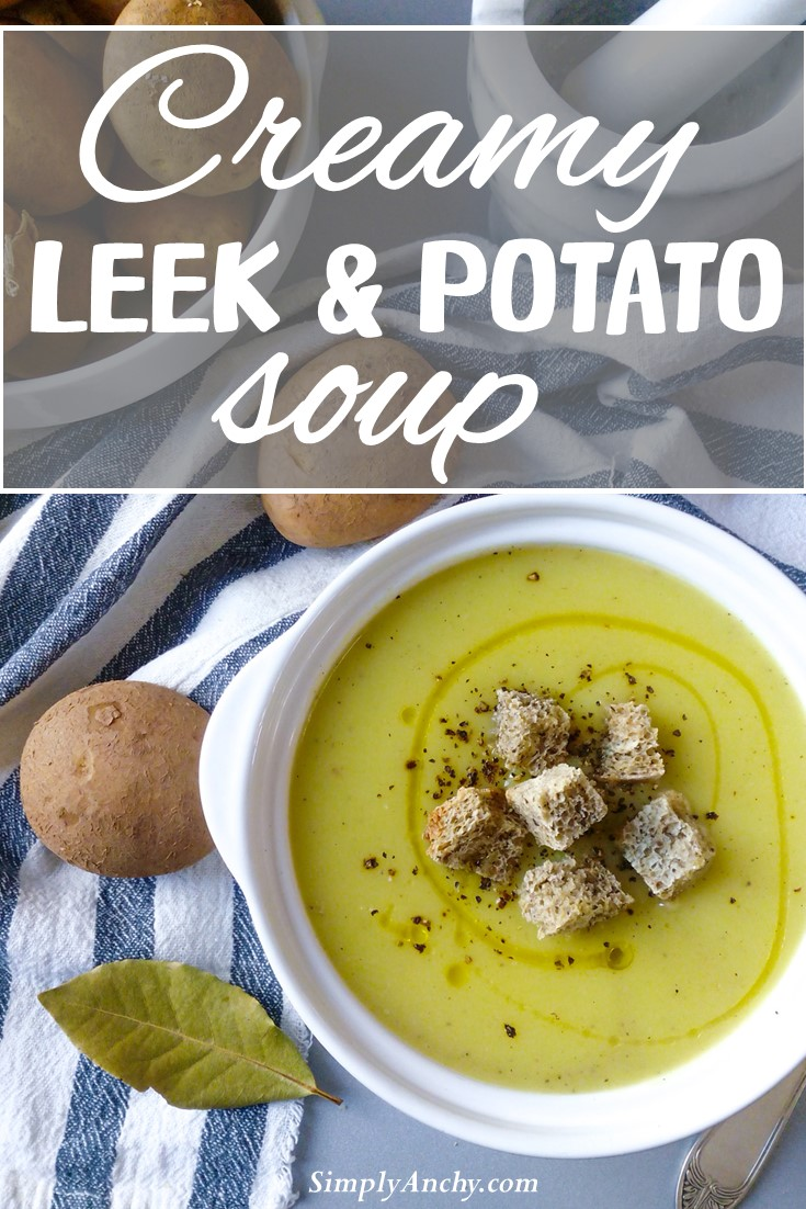 Creamy leek and potato soup is one of my go-to recipes when I need something comforting, filling and nutritious in my diet. I love eating it warm and cold. It is also one of those recipes you can enjoy throughout the year. | #creamysoup #leekandpotatosoup #souprecipe #quicksoup | simplyanchy.com