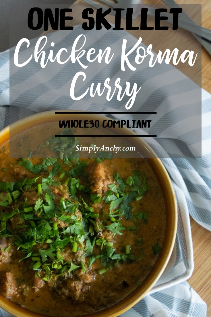 One Skillet Chicken Korma Curry – check out this EASY recipe for famous chicken korma. It is whole30 compliant! Once you make it, you will never order take-out again. I LOVE IT, and you will too. | #chickenkorma #whole30compliant #kormacurry #kormarecipe | simplyanchy.com