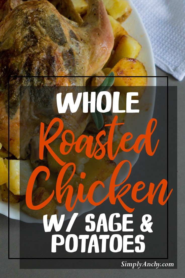 whole roasted chicken with sage and potatoes